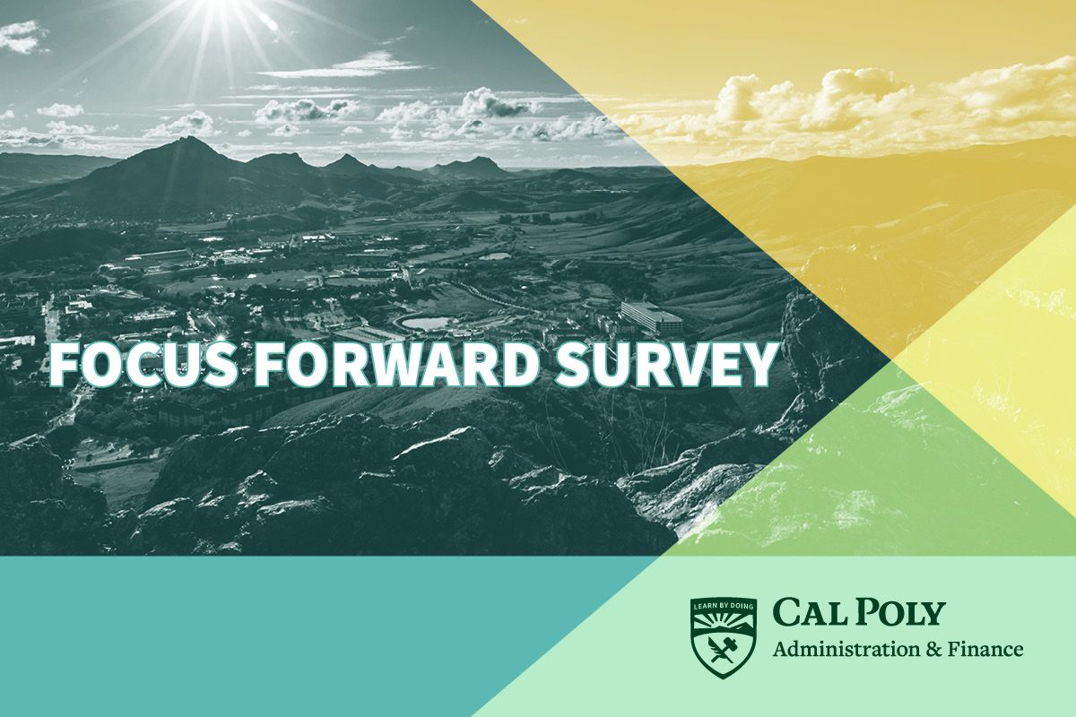 "Black and white image of campus overlaid with color blocks and the words ""Focus Forward Survey"""