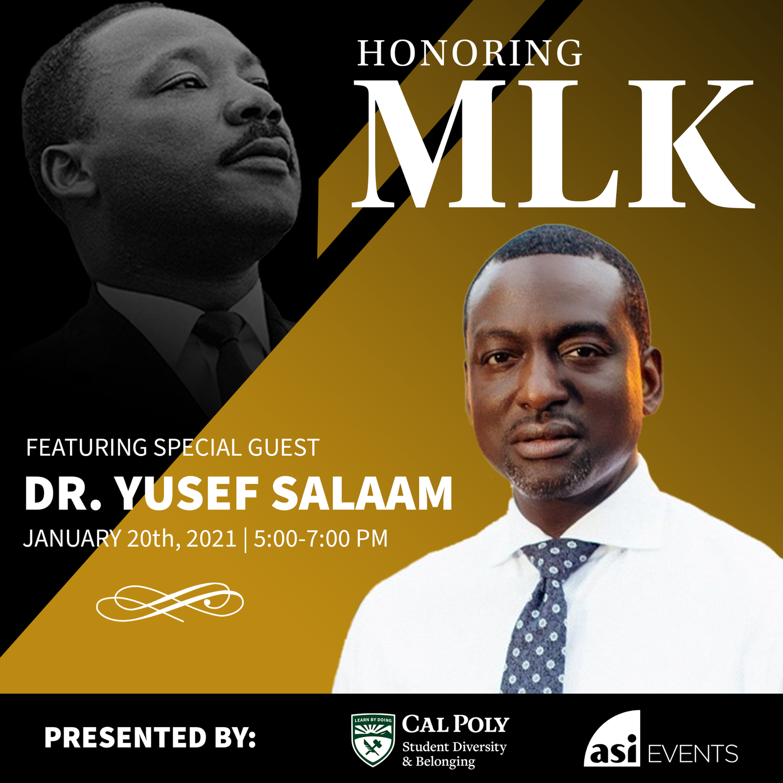 The Fifth Annual Martin Luther King, Jr. celebration will honor feature special guest Dr. Yusef Salaam from 5 to 7 p.m. Jan. 20. The event is presented by Cal Poly Student Diversity and Belonging and ASI Events.